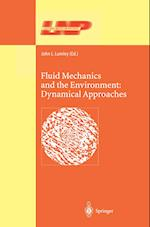 Fluid Mechanics and the Environment: Dynamical Approaches (LECTURE NOTES IN PHYSICS, nr. 566)