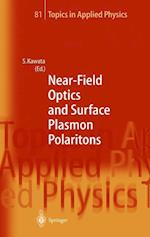 Near-Field Optics and Surface Plasmon Polaritons (TOPICS IN APPLIED PHYSICS, nr. 81)