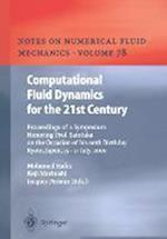 Computational Fluid Dynamics for the 21st Century : Proceedings of a Symposium Honoring Prof. Satofuka on the Occasion of his 60th Birthday, Kyoto, Ja