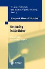Rationing in Medicine (Ethics of Science and Technology Assessment, nr. 13)