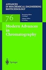 Modern Advances in Chromatography (ADVANCES IN BIOCHEMICAL ENGINEERING/BIOTECHNOLOGY, nr. 76)