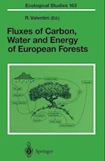 Fluxes of Carbon, Water and Energy of European Forests (ECOLOGICAL STUDIES, nr. 163)