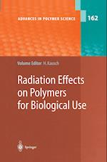 Radiation Effects on Polymers for Biological Use (ADVANCES IN POLYMER SCIENCE, nr. 162)