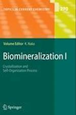Biomineralization I (TOPICS IN CURRENT CHEMISTRY, nr. 270)