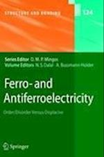 Ferro- and Antiferroelectricity (STRUCTURE AND BONDING, nr. 124)