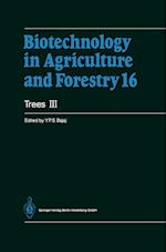 Trees III (BIOTECHNOLOGY IN AGRICULTURE AND FORESTRY, nr. 16)