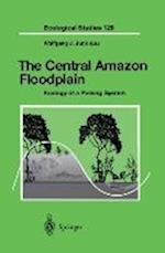 The Central Amazon Floodplain (ECOLOGICAL STUDIES, nr. 126)