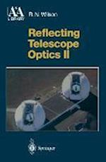 Reflecting Telescope Optics II (Astronomy and Astrophysics Library)