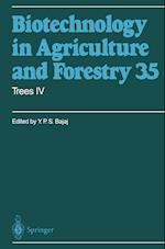 Trees (BIOTECHNOLOGY IN AGRICULTURE AND FORESTRY, nr. 35)