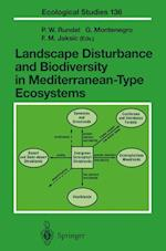 Landscape Disturbance and Biodiversity in Mediterranean-Type Ecosystems (ECOLOGICAL STUDIES, nr. 136)