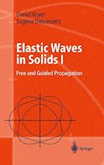 Elastic Waves in Solids (Advanced Texts in Physics)