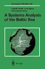 A Systems Analysis of the Baltic Sea (ECOLOGICAL STUDIES, nr. 148)