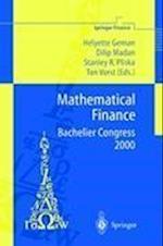 Mathematical Finance - Bachelier Congress 2000 af Dilip Madan, Helyette Geman, Stanley R Pliska