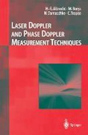 Laser Doppler and Phase Doppler Measurement Techniques