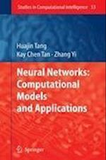 Neural Networks: Computational Models and Applications af Kay Chen Tan, Zhang Yi, Huajin Tang