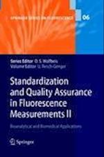 Standardization and Quality Assurance in Fluorescence Measurements (Springer Series on Fluorescence, nr. 6)