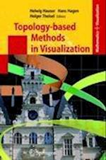 Topology-based Methods in Visualization (Mathematics and Visualization)