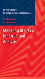 Modeling of Creep for Structural Analysis af Holm Altenbach, Konstantin Naumenko