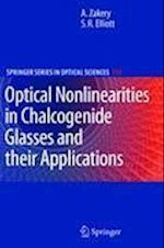 Optical Nonlinearities in Chalcogenide Glasses and their Applications (Springer Series in Optical Sciences, nr. 135)