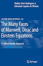 The Many Faces of Maxwell, Dirac and Einstein Equations (LECTURE NOTES IN PHYSICS, nr. 722)
