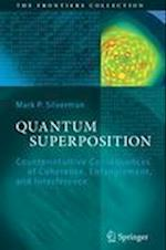 Quantum Superposition (The Frontiers Collection)