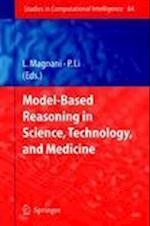Model-Based Reasoning in Science, Technology, and Medicine af Lorenzo Magnani