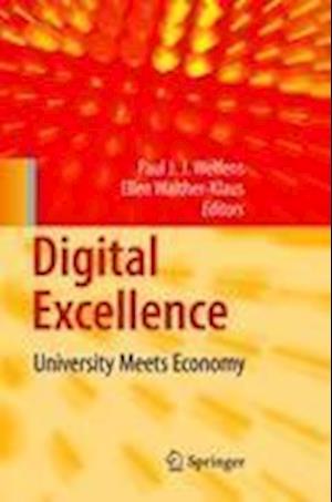 Digital Excellence : University Meets Economy