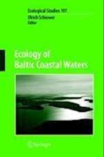 Ecology of Baltic Coastal Waters (ECOLOGICAL STUDIES, nr. 197)