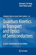Quantum Kinetics in Transport and Optics of Semiconductors (SPRINGER SERIES IN SOLID-STATE SCIENCES, nr. 123)