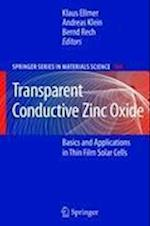 Transparent Conductive Zinc Oxide (SPRINGER SERIES IN MATERIALS SCIENCE, nr. 104)