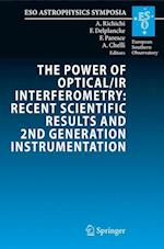 The Power of Optical/IR Interferometry: Recent Scientific Results and 2nd Generation Instrumentation (ESO Astrophysics Symposia)