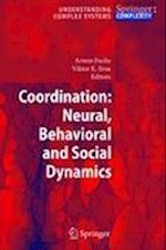 Coordination: Neural, Behavioral and Social Dynamics (Understanding Complex Systems)