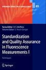 Standardization and Quality Assurance in Fluorescence Measurements (Springer Series on Fluorescence, nr. 5)