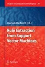 Rule Extraction from Support Vector Machines af Joachim Diederich