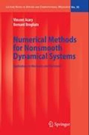 Numerical Methods for Nonsmooth Dynamical Systems: Applications in Mechanics and Electronics