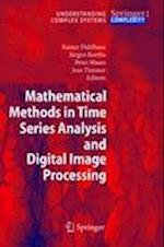 Mathematical Methods in Time Series Analysis and Digital Image Processing (Understanding Complex Systems)