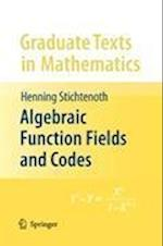 Algebraic Function Fields and Codes (GRADUATE TEXTS IN MATHEMATICS, nr. 254)