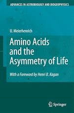 Amino Acids and the Asymmetry of Life (Advances in Astrobiology and Biogeophysics)