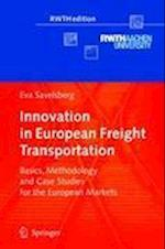Innovation in European Freight Transportation (Rwthedition)