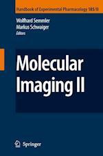 Molecular Imaging II (HANDBOOK OF EXPERIMENTAL PHARMACOLOGY, nr. 185)