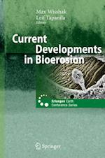 Current Developments in Bioerosion (Erlangen Earth Conference Series)