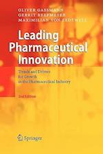 Leading Pharmaceutical Innovation af Maximilian von Zedtwitz, Oliver Gassmann, Gerrit Reepmeyer