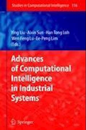 Advances of Computational Intelligence in Industrial Systems