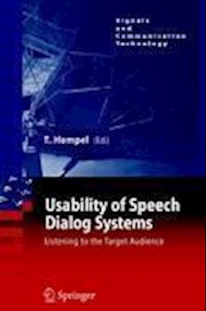 Usability of Speech Dialog Systems : Listening to the Target Audience