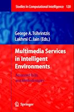 Multimedia Services in Intelligent Environments (Studies in Computational Intelligence, nr. 120)