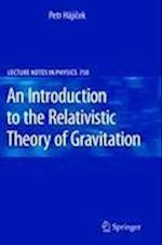 An Introduction to the Relativistic Theory of Gravitation (LECTURE NOTES IN PHYSICS, nr. 750)