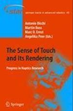 The Sense of Touch and Its Rendering af Antonio Bicchi, Marc O Ernst, Angelika Peer