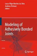 Modeling of Adhesively Bonded Joints af Lucas Filipe Martins Da Silva, Andreas Ochsner