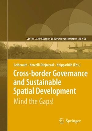 Cross-border Governance and Sustainable Spatial Development : Mind the Gaps!