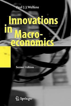 Bog, paperback Innovations in Macroeconomics af Paul J J Welfens